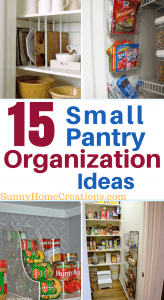 15 Small Pantry Organization Ideas