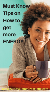 Must Know Tips to Get More Energy. I didn't know some of this.
