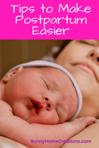 TIps to Make Postpartum Easier