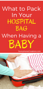 What to pack in your hospital bag when you are having a baby