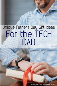 Unique Father's Day Gift Ideas for the tech Dad.