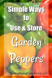 How to use and store garden peppers