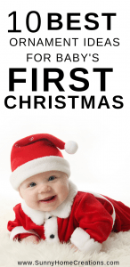 10 Best ornament ideas for baby's first Christmas