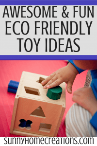 Awesome and Fun Eco Friendly Toys for Kids