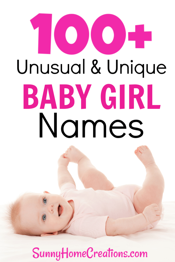 100+ Unusual & Unique Baby Girl names